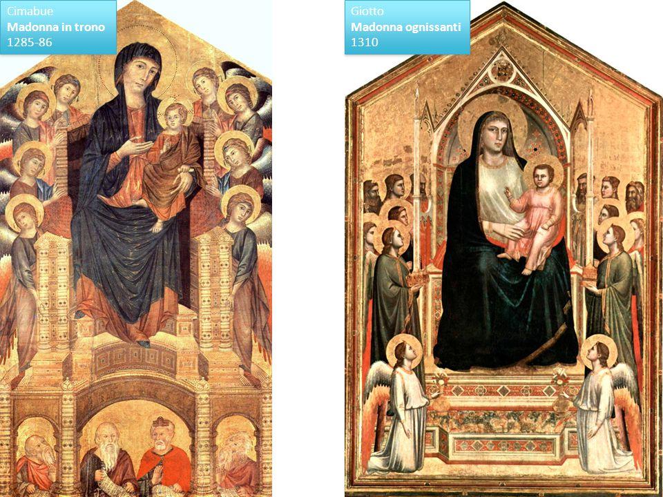 Cimabue Madonna in trono 1285-86 Giotto Madonna ognissanti 1310