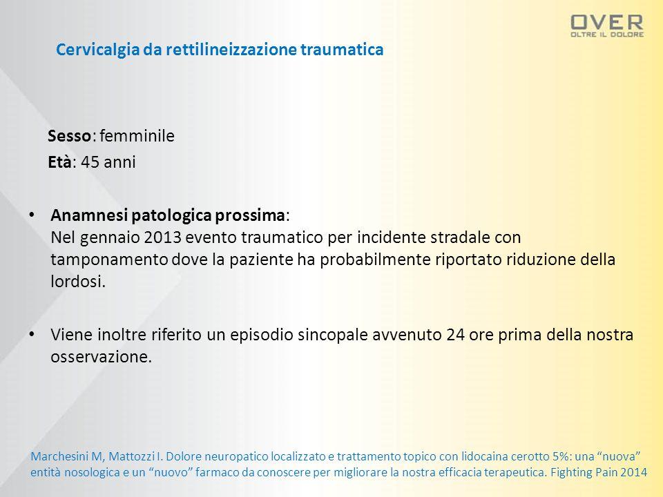 Cervicalgia da rettilineizzazione traumatica
