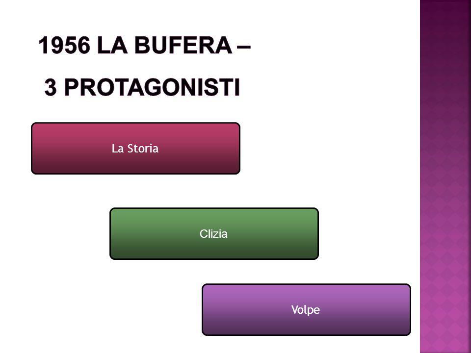 1956 La Bufera – 3 protagonisti