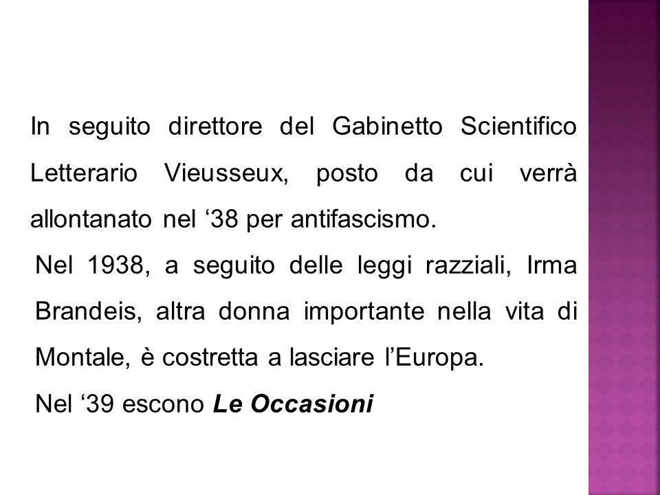 In seguito direttore del Gabinetto Scientifico Letterario Vieusseux, posto da cui verrà allontanato nel '38 per antifascismo.