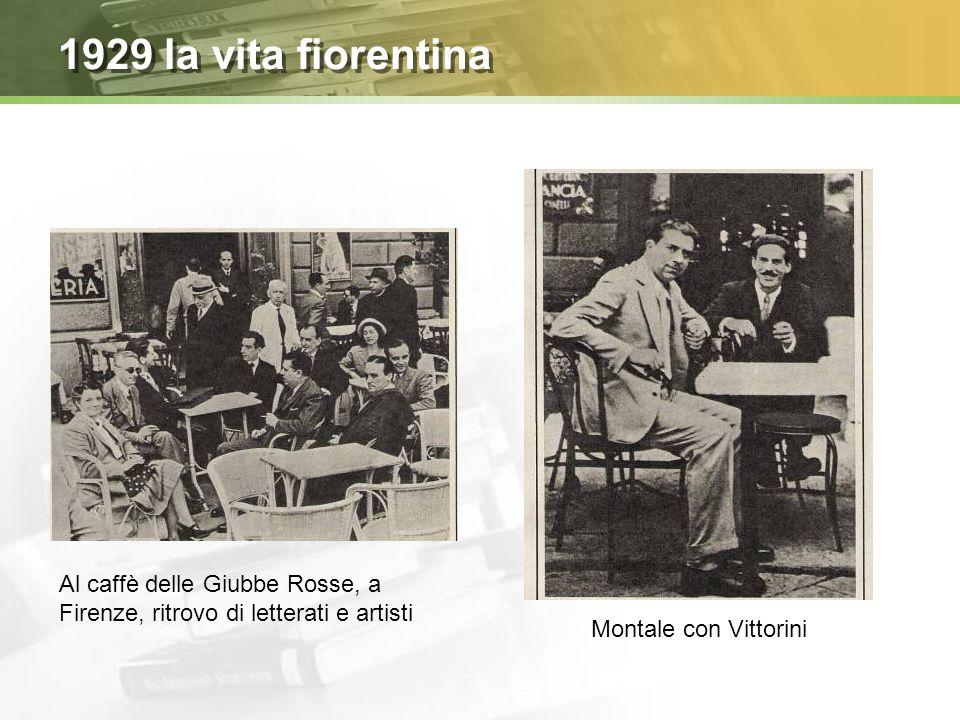 1929 la vita fiorentina Al caffè delle Giubbe Rosse, a Firenze, ritrovo di letterati e artisti.