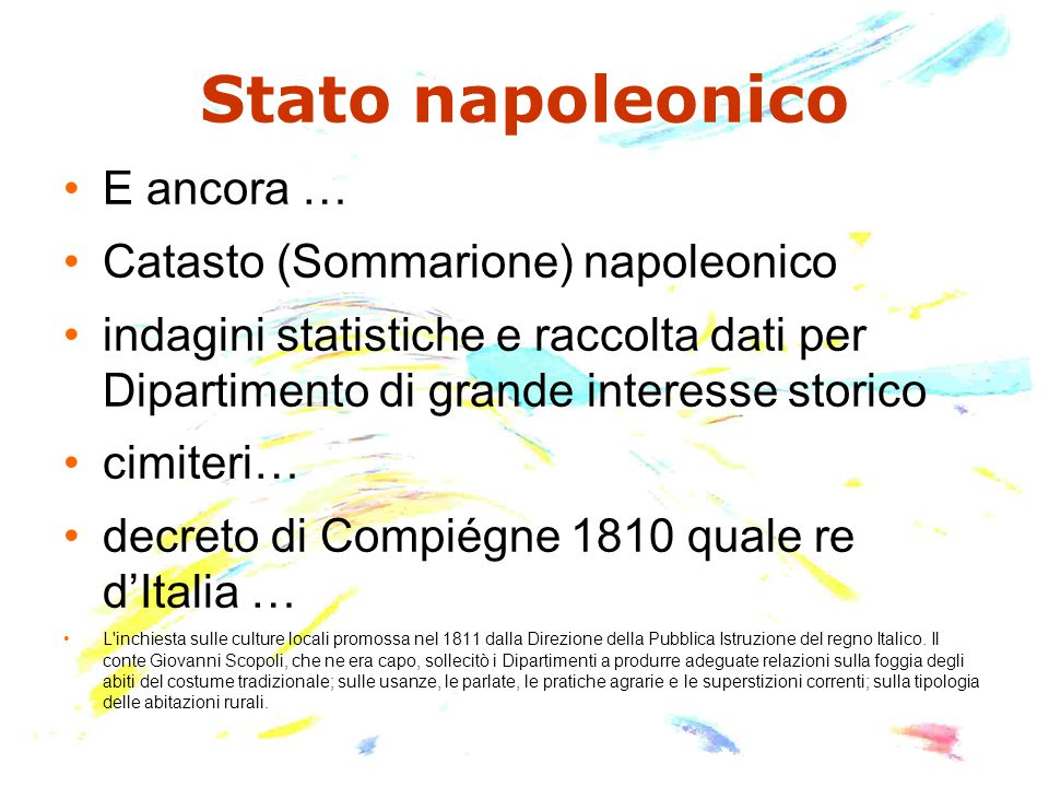 Stato napoleonico E ancora … Catasto (Sommarione) napoleonico