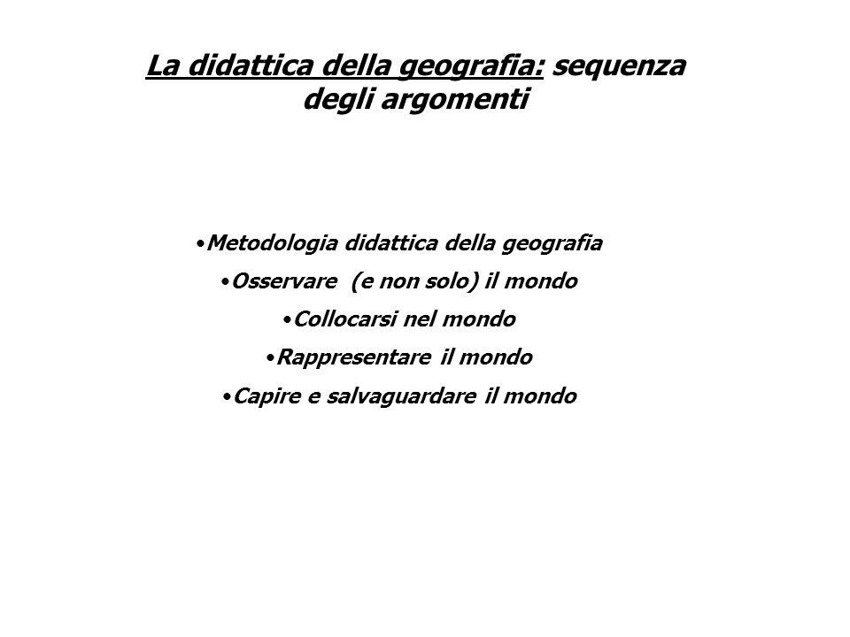 La didattica della geografia: sequenza degli argomenti