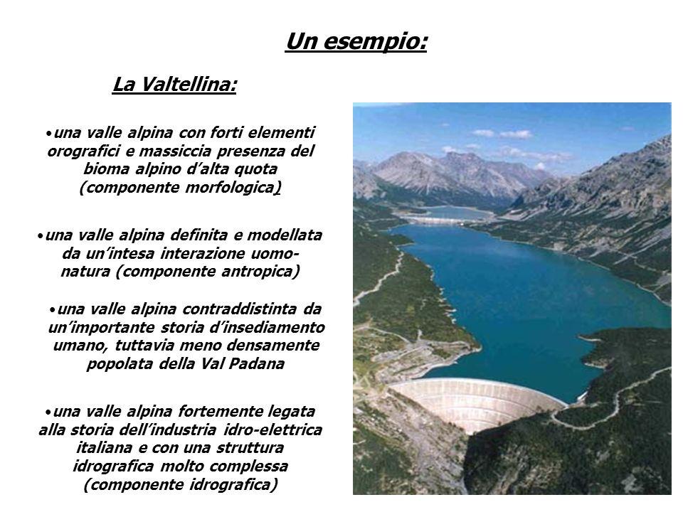 Un esempio: La Valtellina: