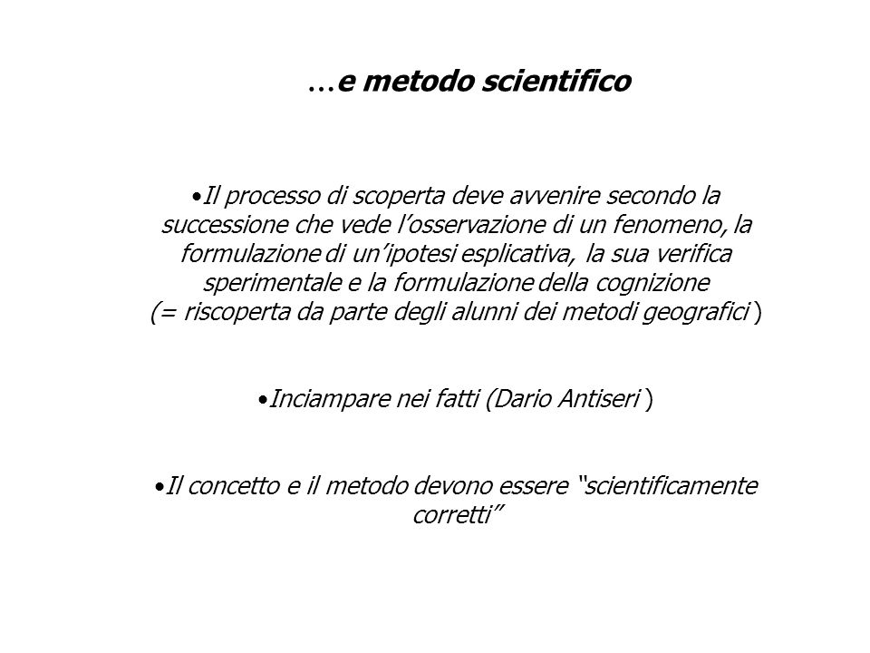 …e metodo scientifico