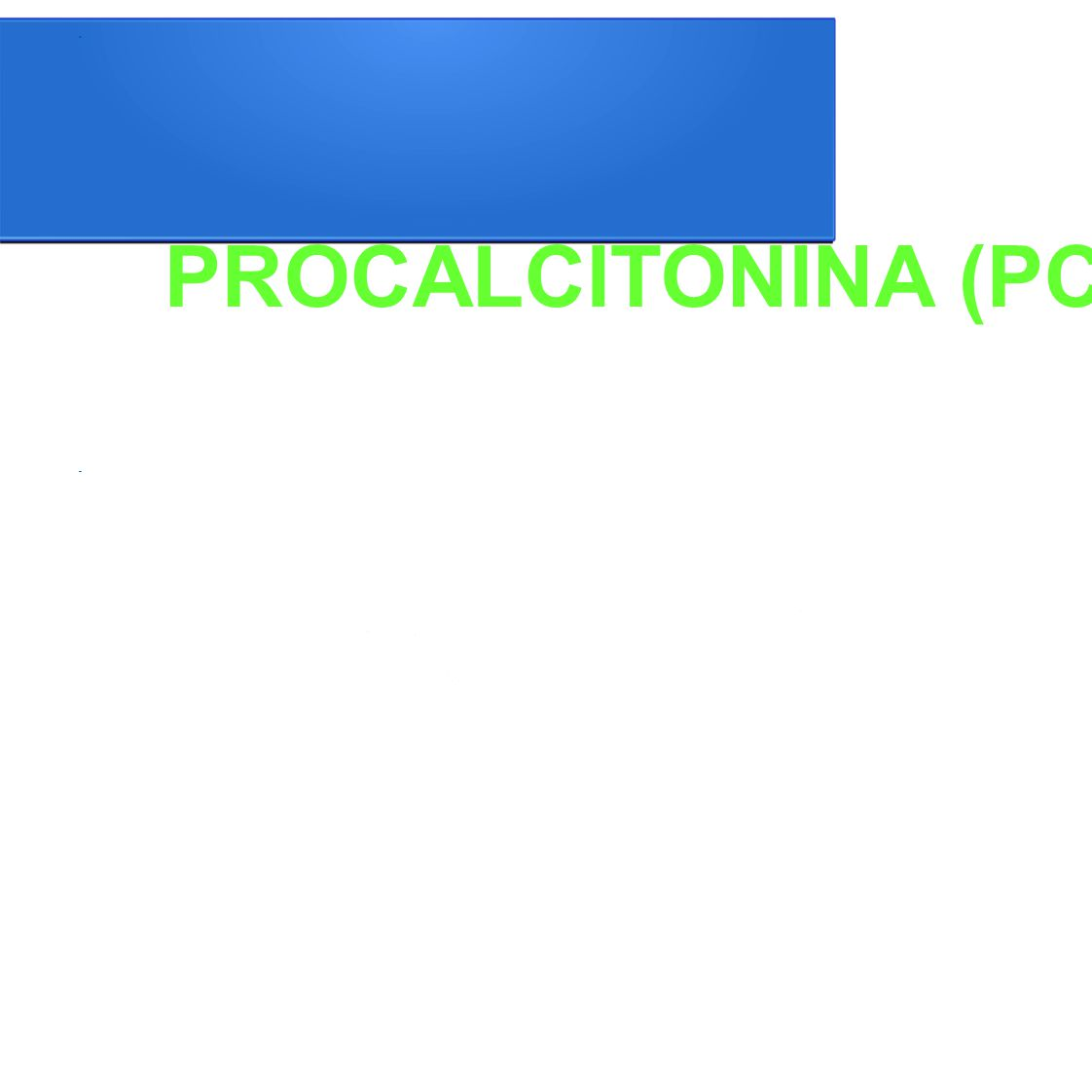 PROCALCITONINA (PCT)
