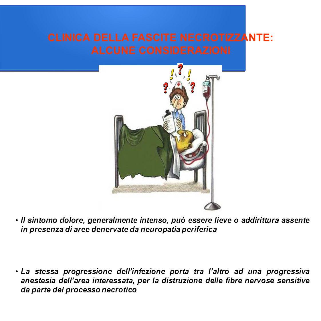 CLINICA DELLA FASCITE NECROTIZZANTE: ALCUNE CONSIDERAZIONI