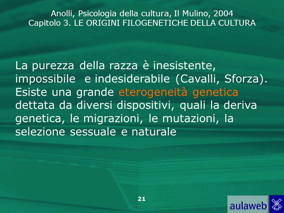 La purezza della razza è inesistente, impossibile e indesiderabile (Cavalli, Sforza).