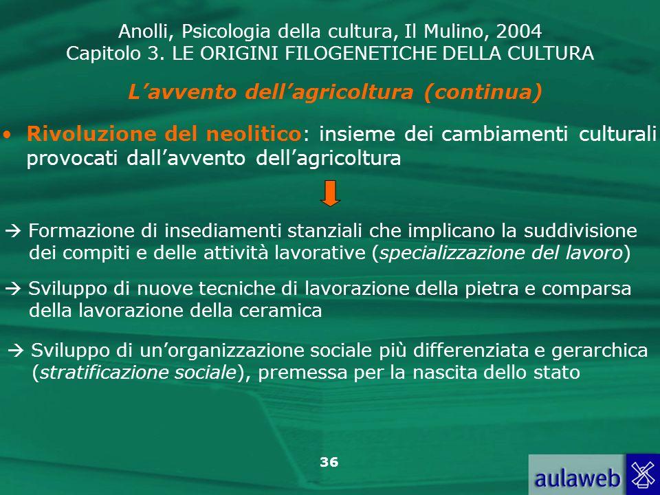 L'avvento dell'agricoltura (continua)