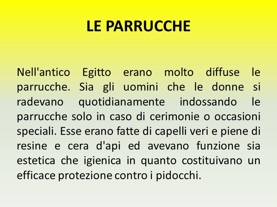 LE PARRUCCHE