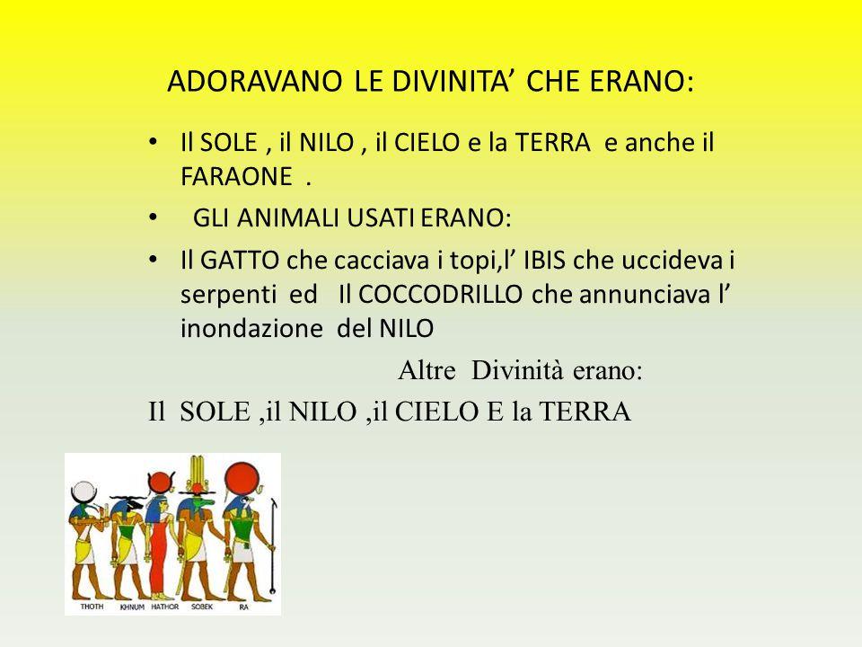 ADORAVANO LE DIVINITA' CHE ERANO: