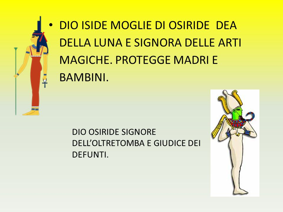 DIO ISIDE MOGLIE DI OSIRIDE DEA DELLA LUNA E SIGNORA DELLE ARTI MAGICHE. PROTEGGE MADRI E BAMBINI.