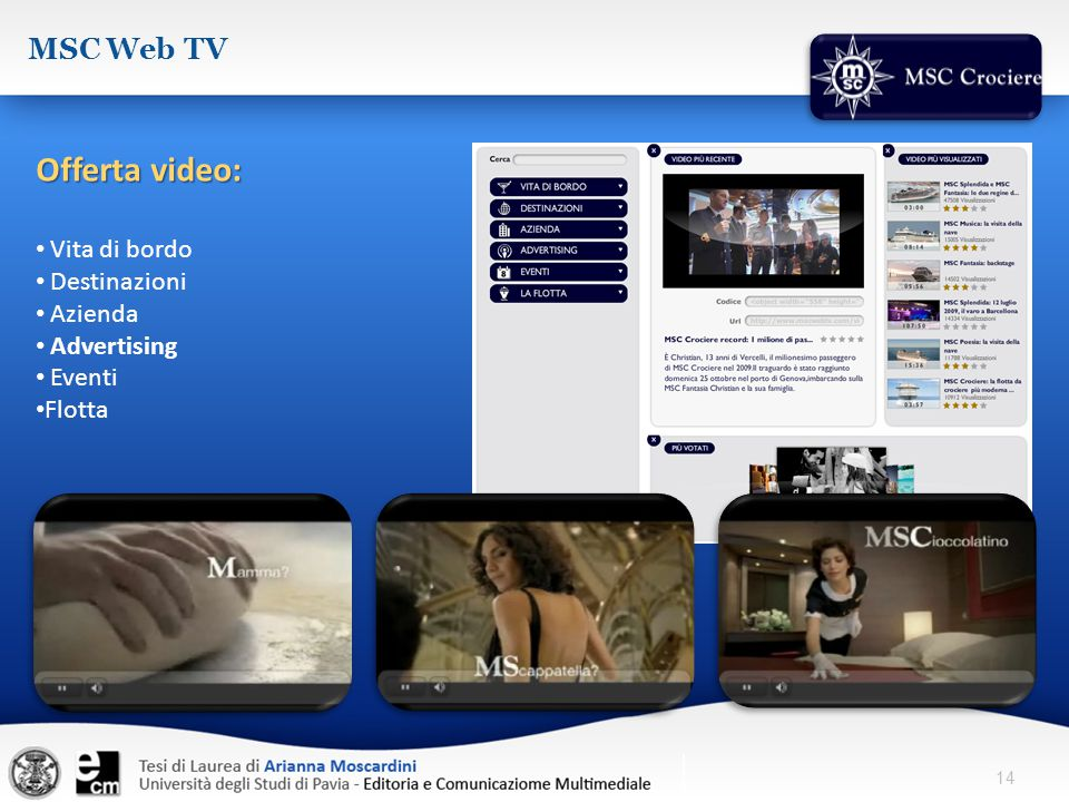Offerta video: MSC Web TV Vita di bordo Destinazioni Azienda