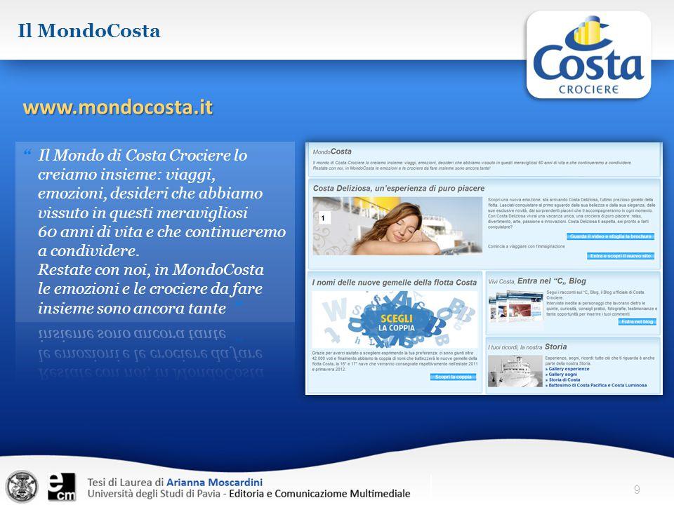 www.mondocosta.it Il MondoCosta Il Mondo di Costa Crociere lo