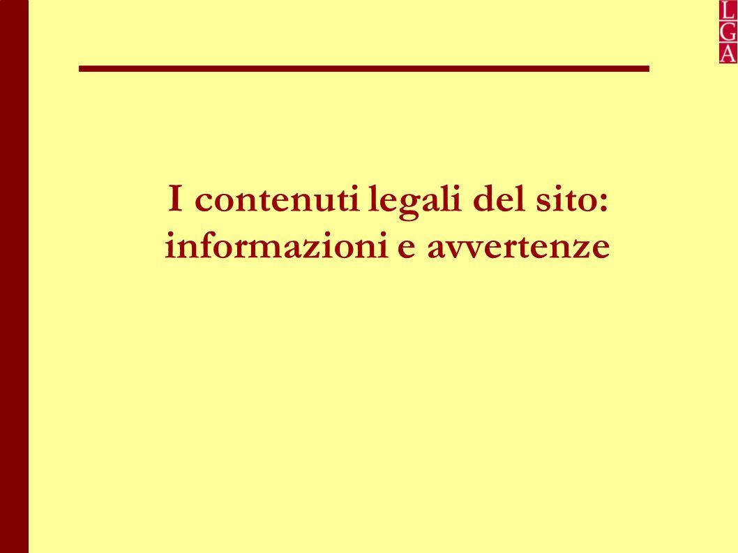 I contenuti legali del sito: informazioni e avvertenze