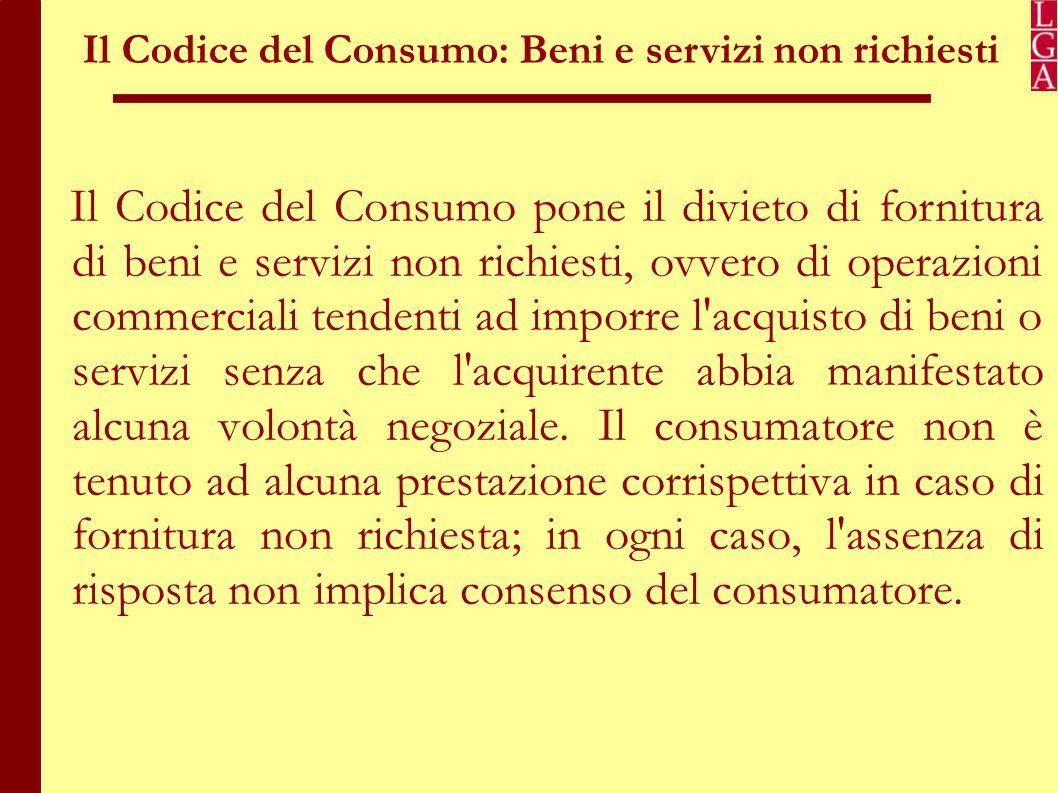 Il Codice del Consumo: Beni e servizi non richiesti