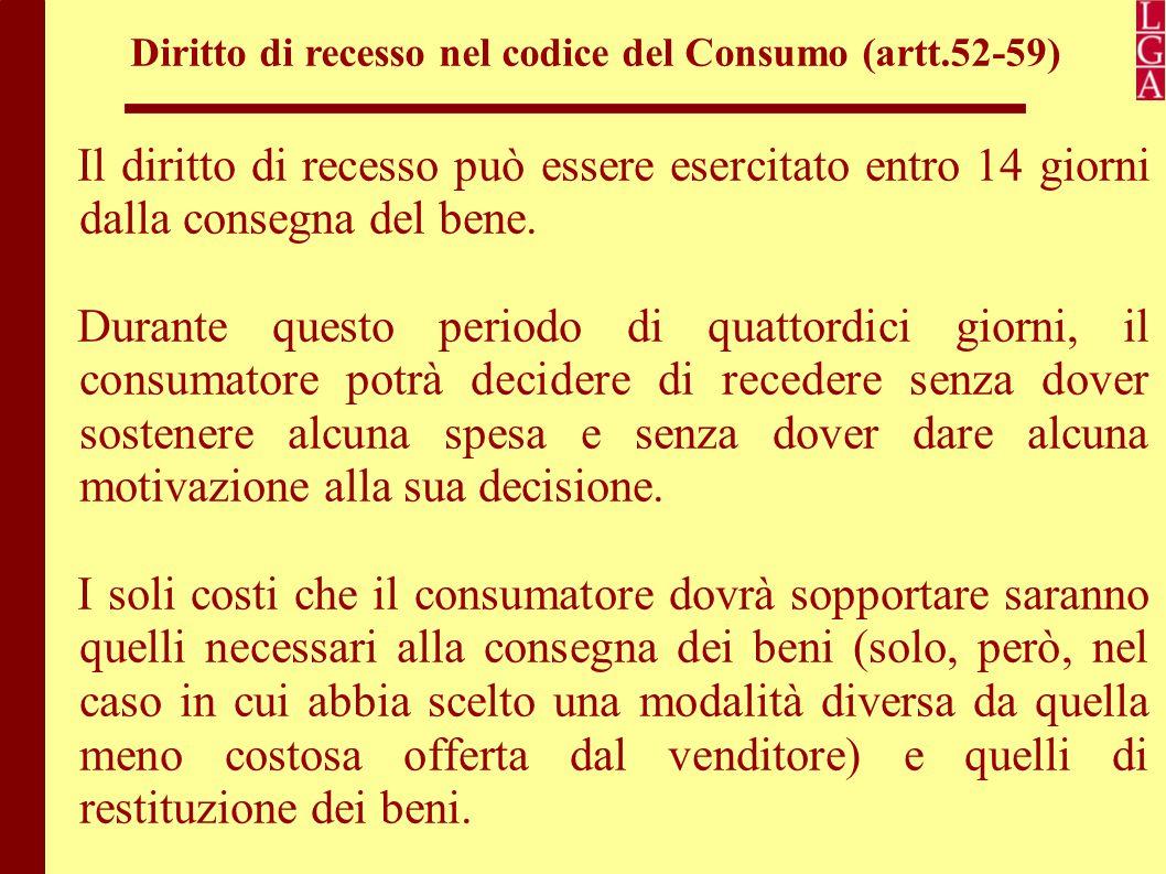 Diritto di recesso nel codice del Consumo (artt.52-59)