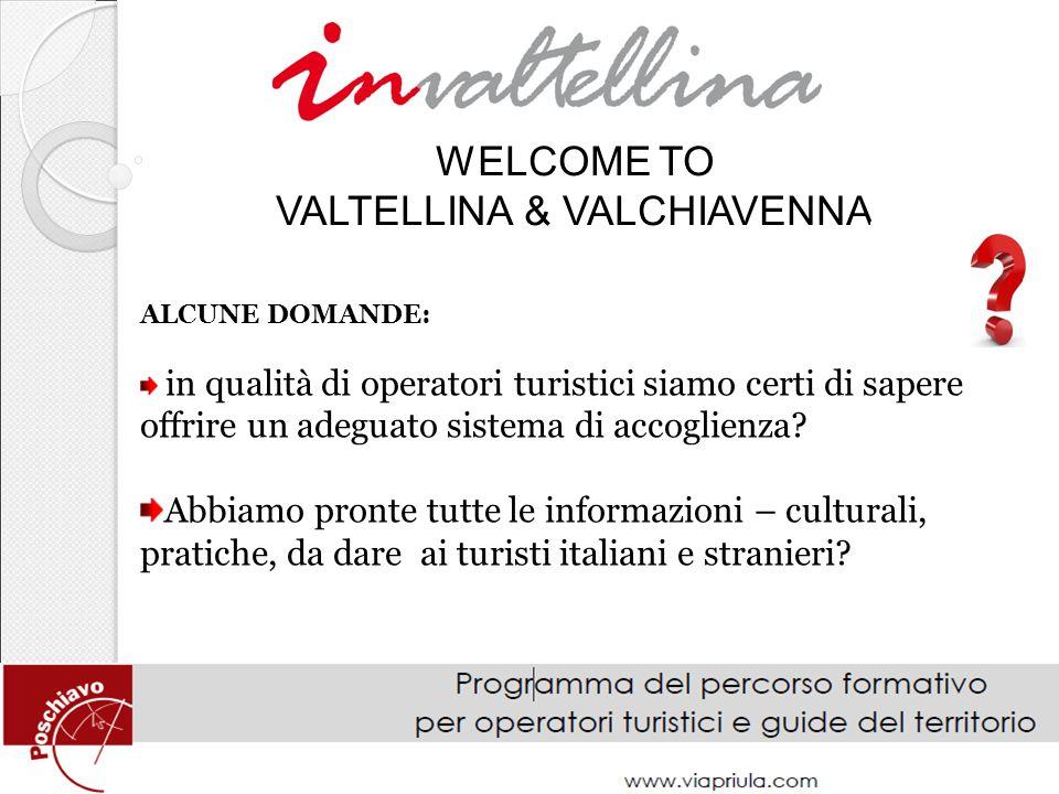 VALTELLINA & VALCHIAVENNA