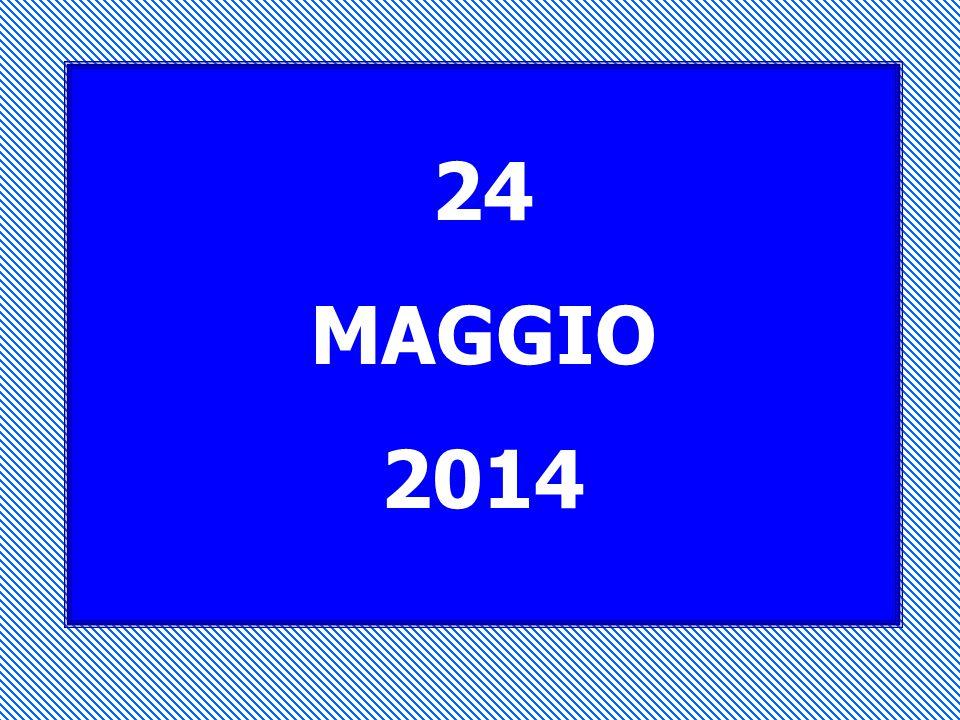 24 MAGGIO 2014