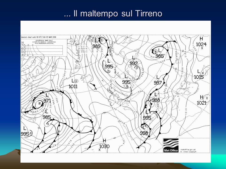 ... Il maltempo sul Tirreno