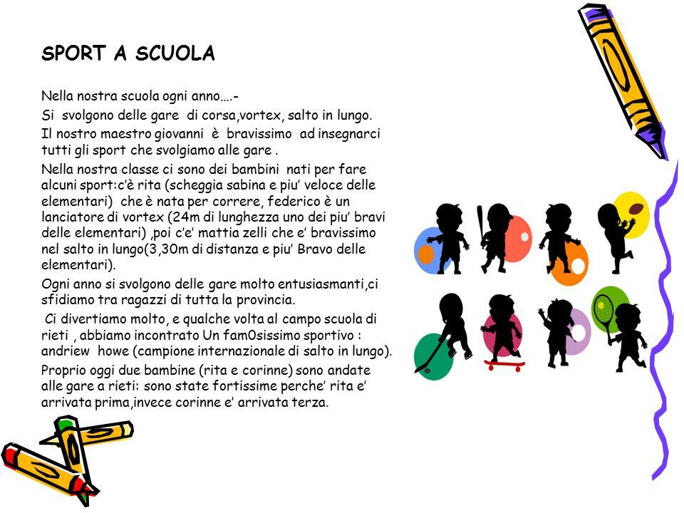 SPORT A SCUOLA Nella nostra scuola ogni anno….-