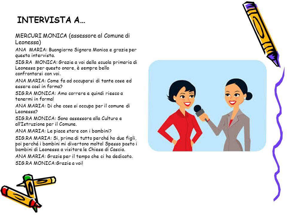 INTERVISTA A… MERCURI MONICA (assessore al Comune di Leonessa)