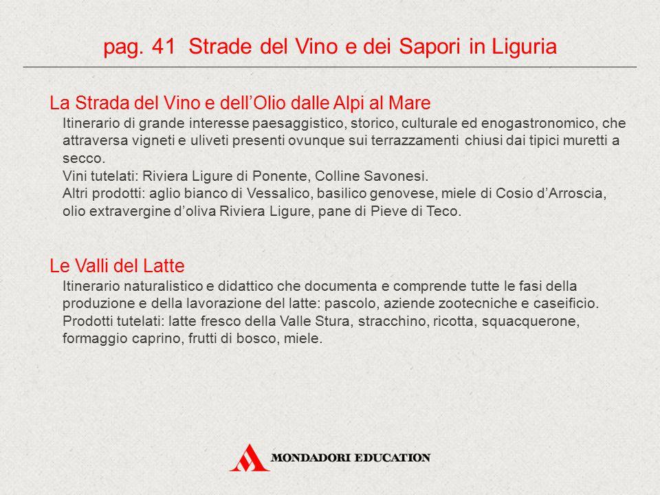 pag. 41 Strade del Vino e dei Sapori in Liguria