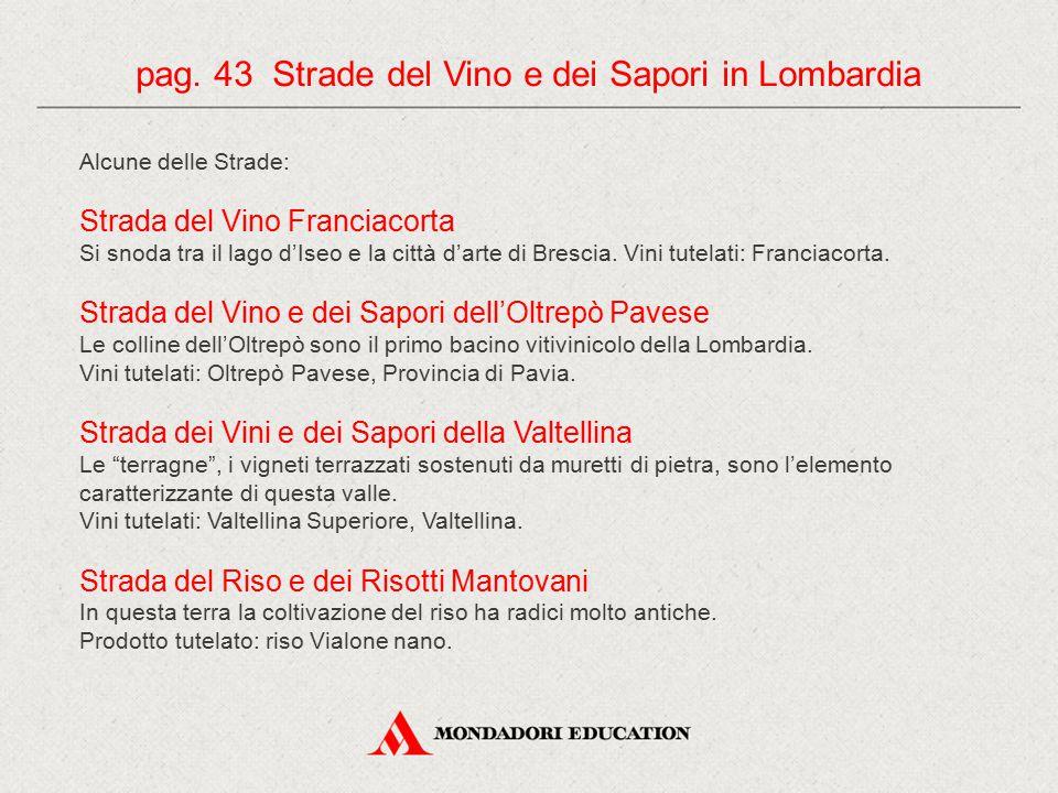 pag. 43 Strade del Vino e dei Sapori in Lombardia