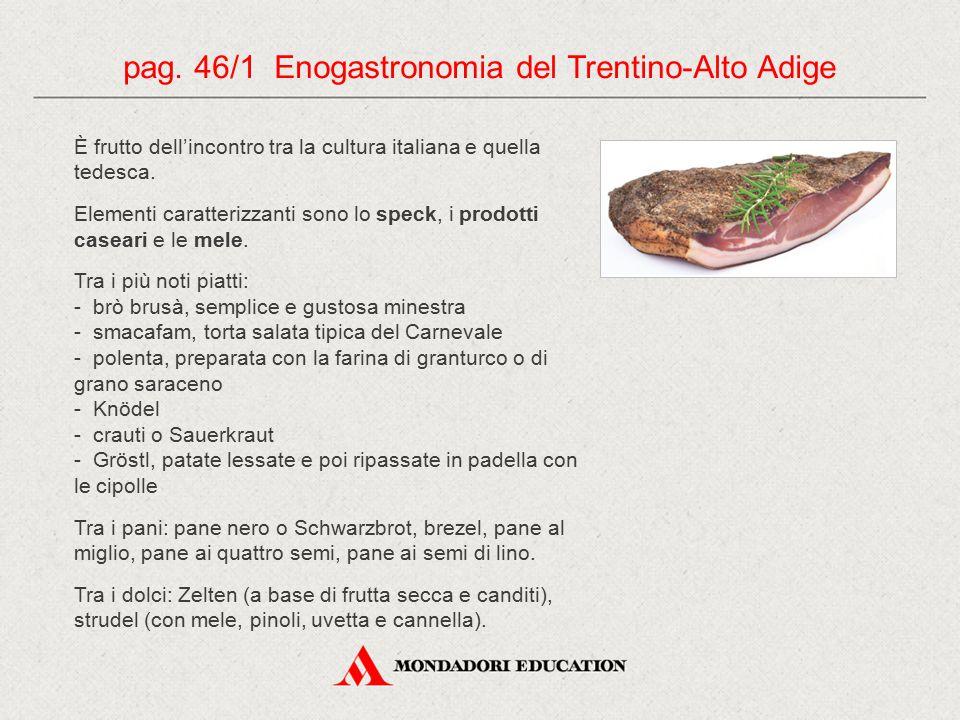 pag. 46/1 Enogastronomia del Trentino-Alto Adige