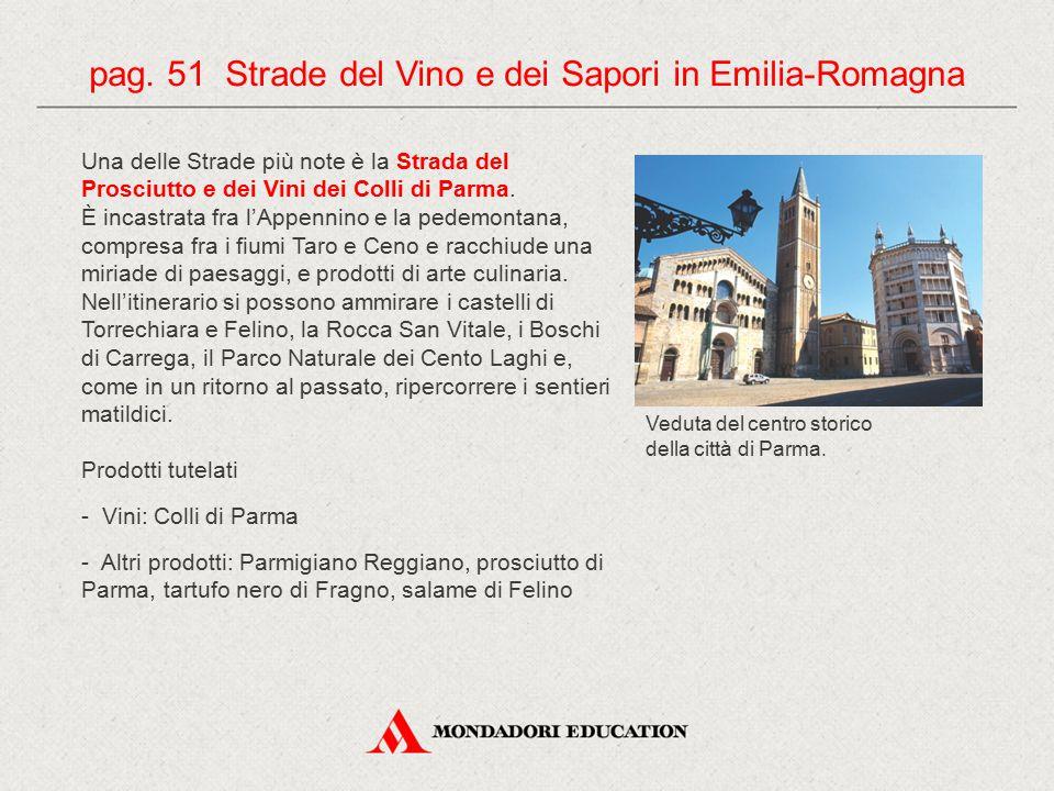 pag. 51 Strade del Vino e dei Sapori in Emilia-Romagna