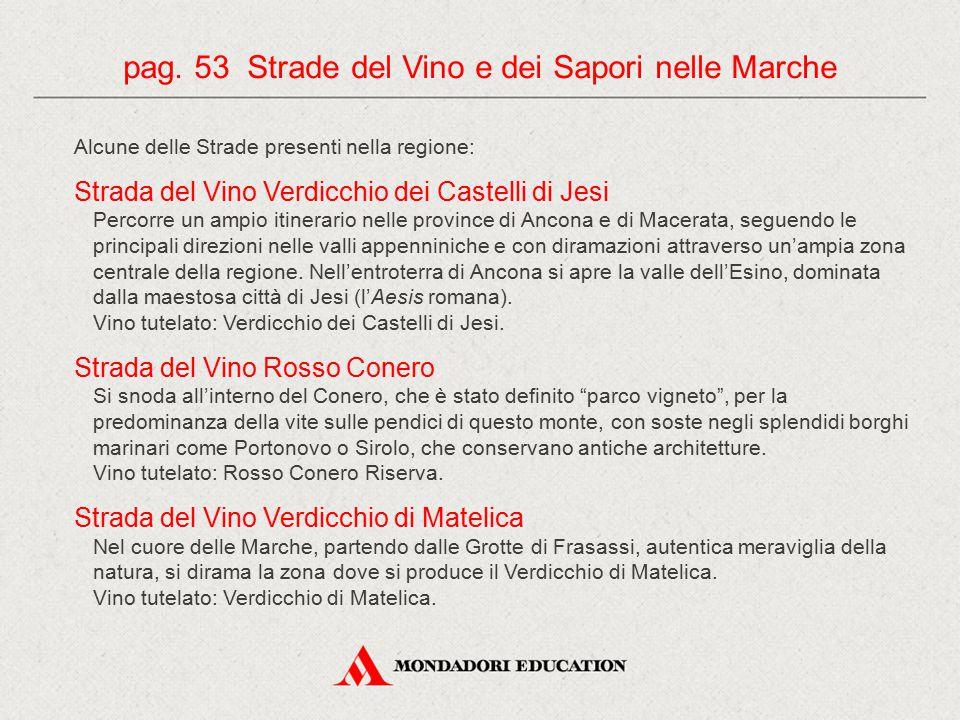 pag. 53 Strade del Vino e dei Sapori nelle Marche