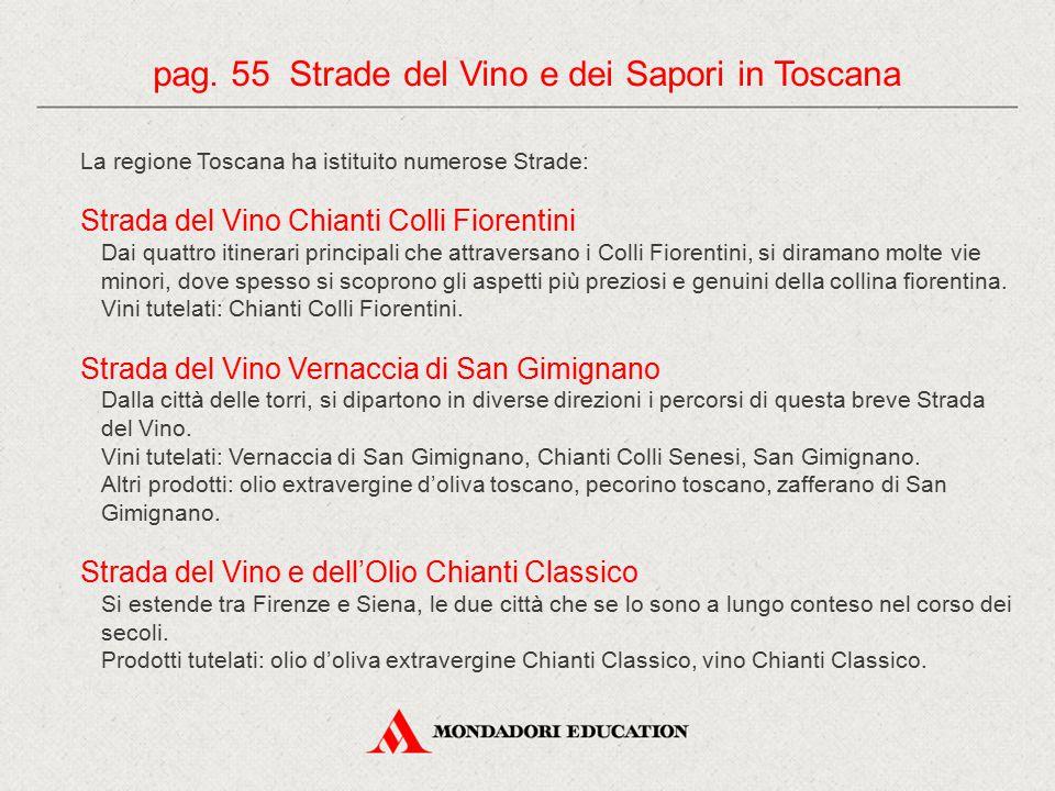 pag. 55 Strade del Vino e dei Sapori in Toscana