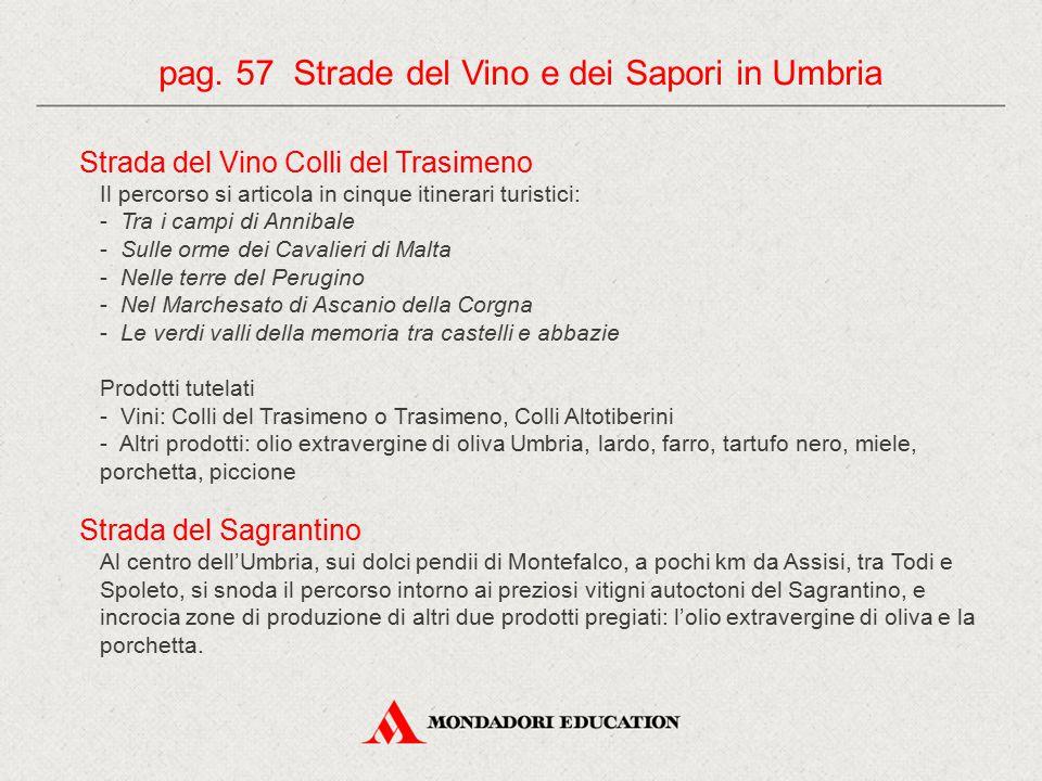 pag. 57 Strade del Vino e dei Sapori in Umbria
