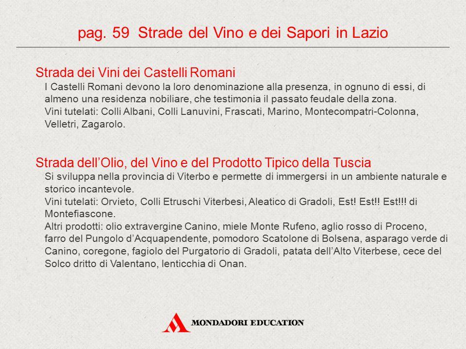 pag. 59 Strade del Vino e dei Sapori in Lazio