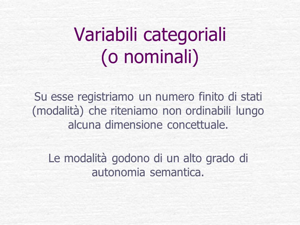 Variabili categoriali (o nominali)