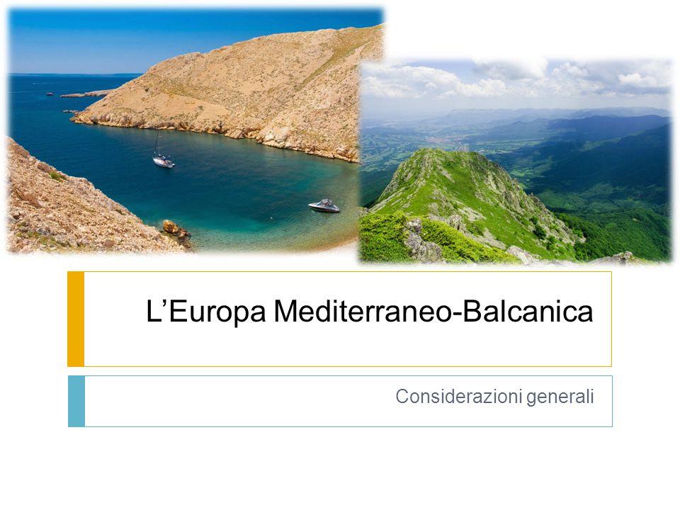 L'Europa Mediterraneo-Balcanica