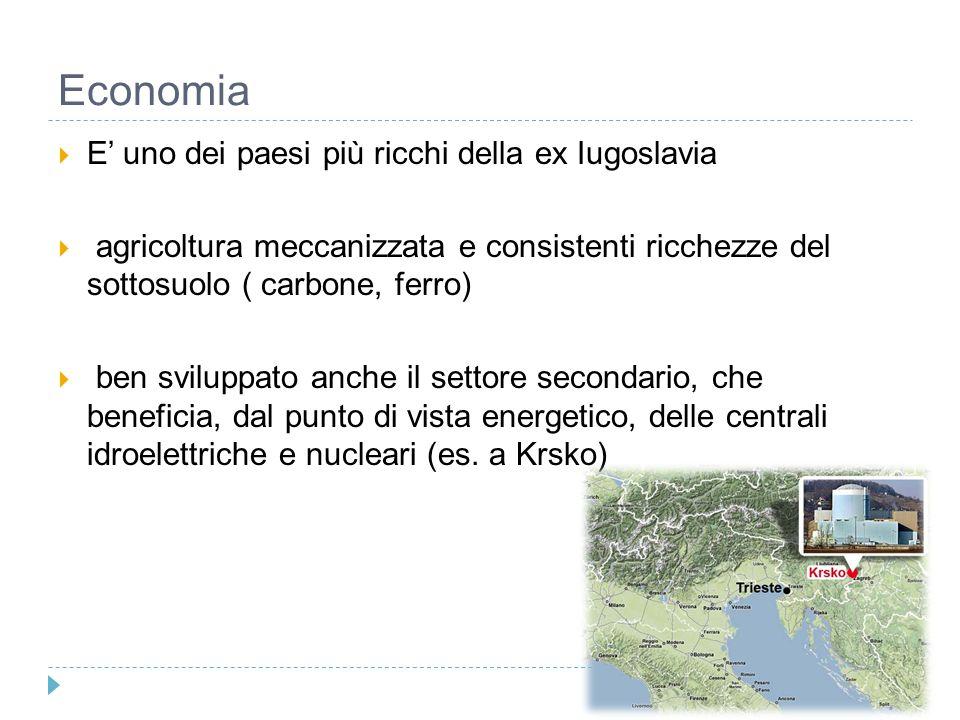 Economia E' uno dei paesi più ricchi della ex Iugoslavia
