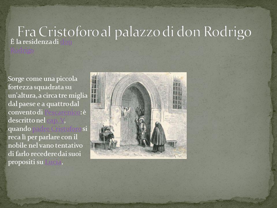 Fra Cristoforo al palazzo di don Rodrigo