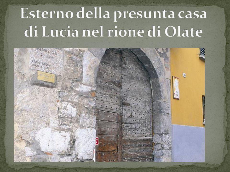 Esterno della presunta casa di Lucia nel rione di Olate