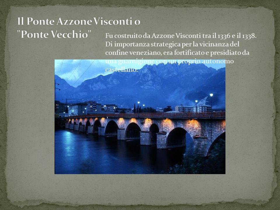 Il Ponte Azzone Visconti o Ponte Vecchio