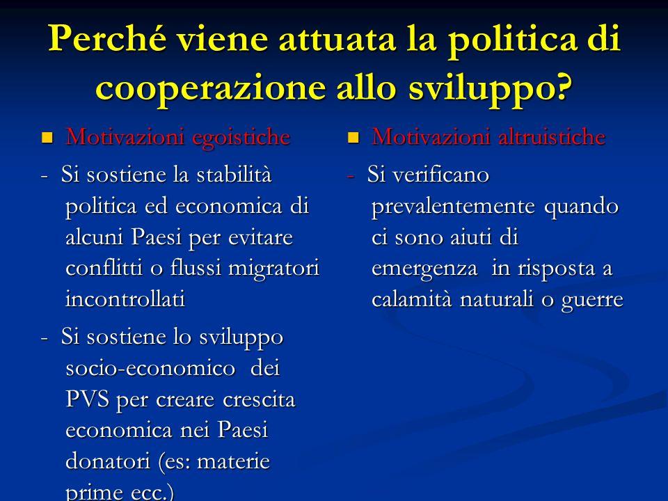 Perché viene attuata la politica di cooperazione allo sviluppo