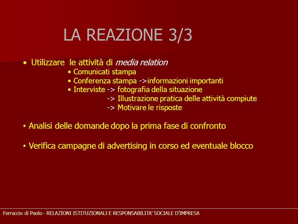 LA REAZIONE 3/3 Utilizzare le attività di media relation