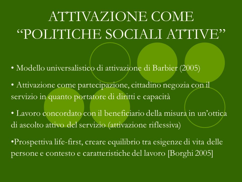 ATTIVAZIONE COME POLITICHE SOCIALI ATTIVE