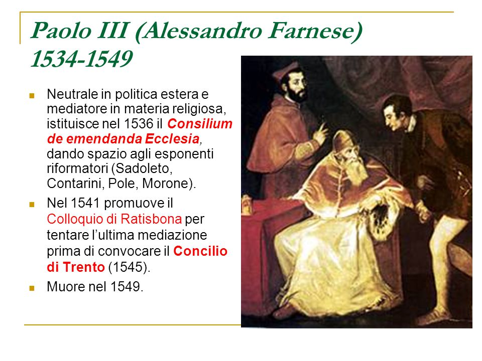 Paolo III (Alessandro Farnese) 1534-1549