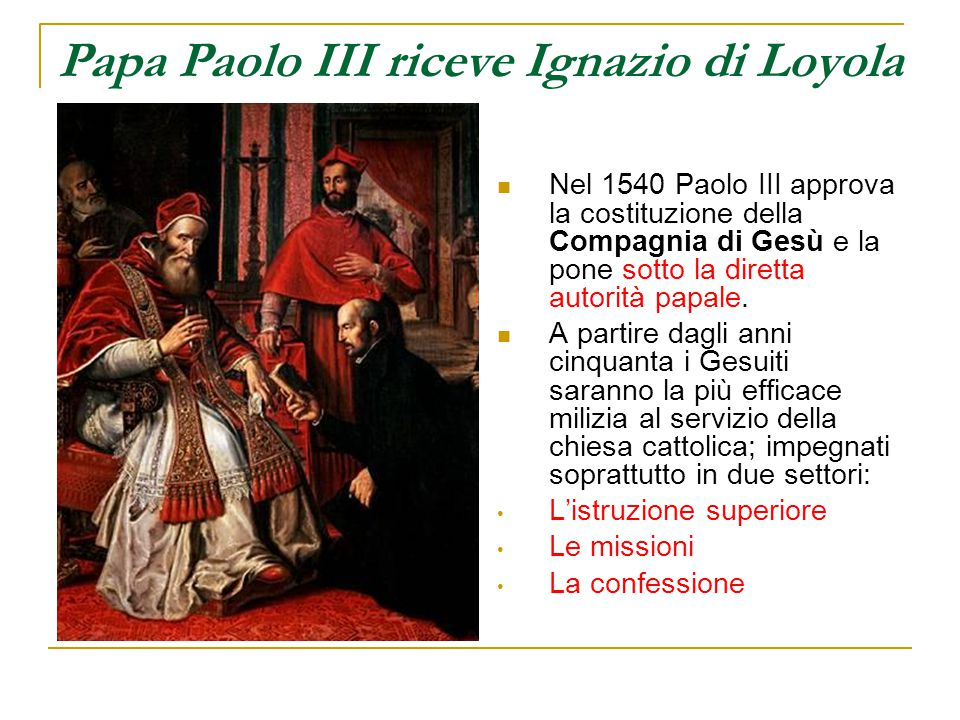 Papa Paolo III riceve Ignazio di Loyola