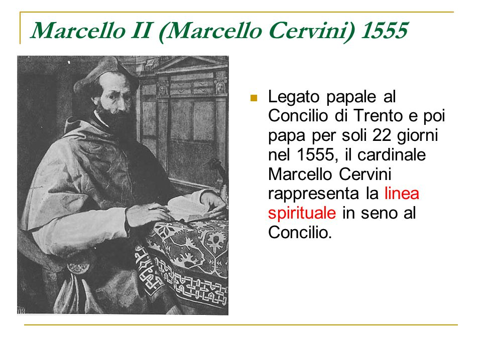 Marcello II (Marcello Cervini) 1555