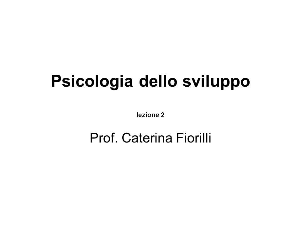 Psicologia dello sviluppo lezione 2