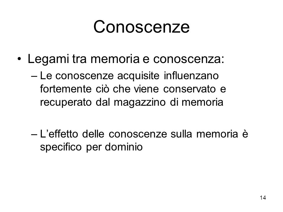 Conoscenze Legami tra memoria e conoscenza: