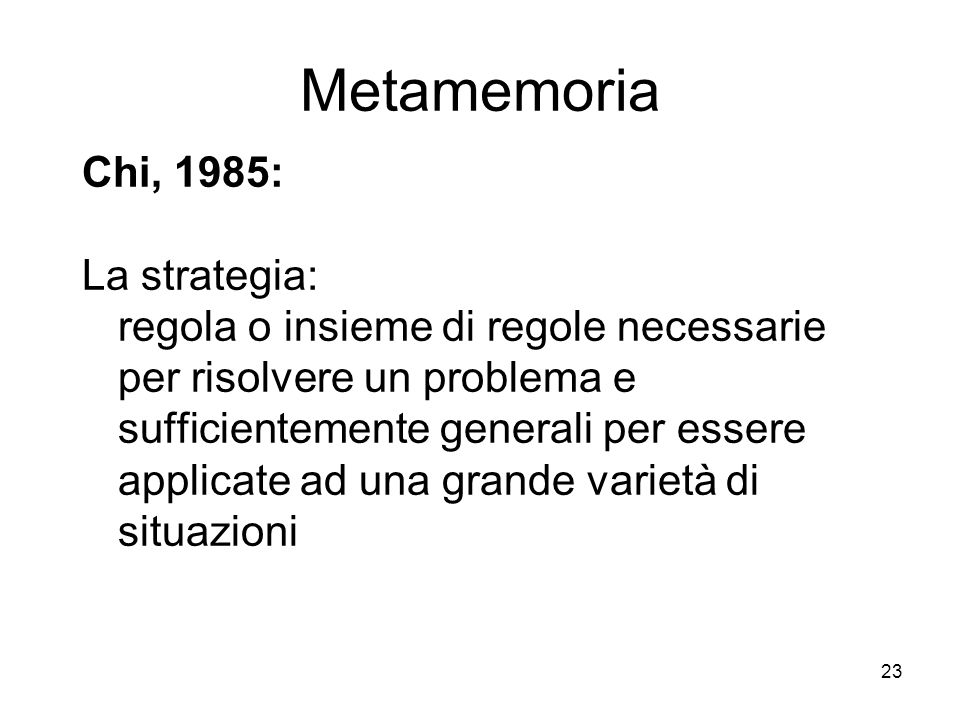 Metamemoria Chi, 1985: La strategia: