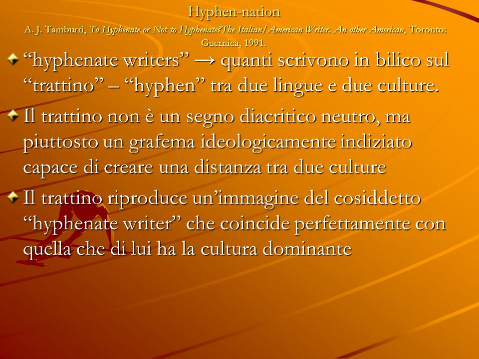 Hyphen-nation A. J. Tamburri, To Hyphenate or Not to Hyphenate